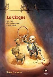 Le Cirque - journal d'un dompteur de chaises