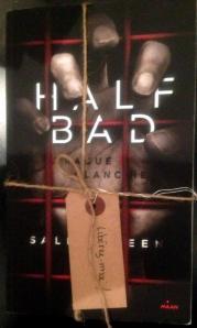 HALF BAD