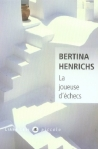 La joueuse d'échecs, Henrichs